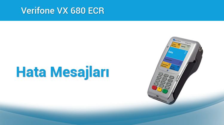 Verifone VX680 ECR Plus – Hata Mesajları